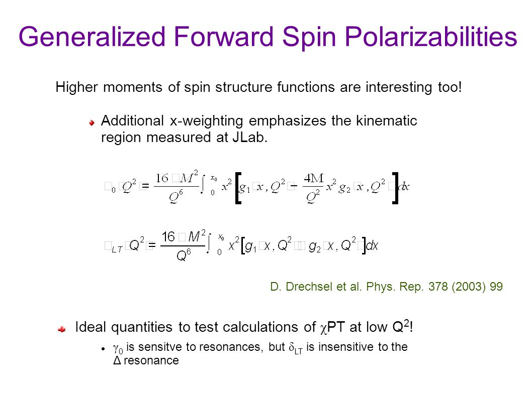 Generalized Forward Spin Polarizabilities Higher moments of spin structure functions are interesting too.