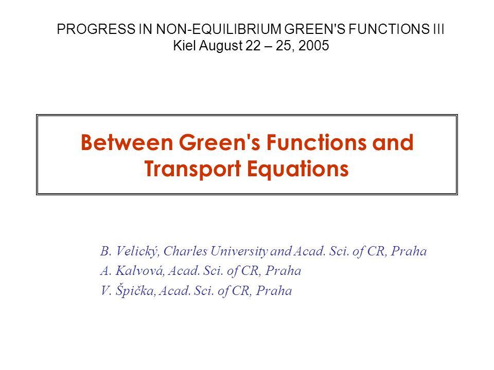 Between GF and Transport Equations … 22 TU Chemnitz Nov 30, 2005 Act I reconstruction