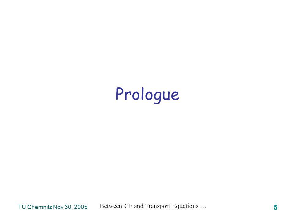 Between GF and Transport Equations … 36 TU Chemnitz Nov 30, 2005 INVERSION SCHEMES Reconstruction Problem – Summary