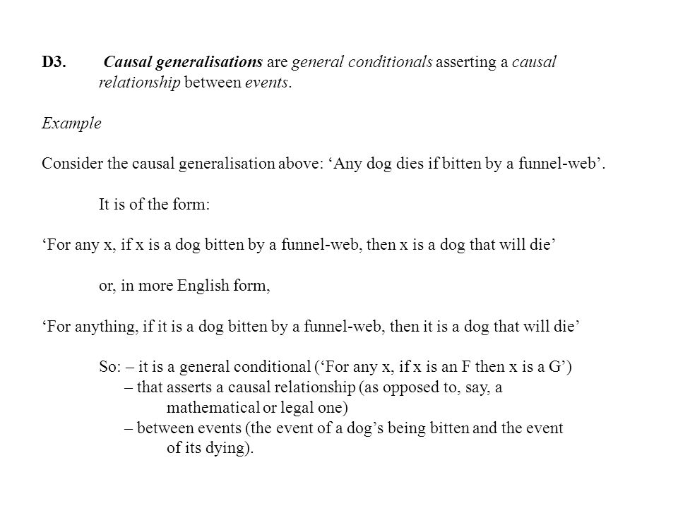 D3.Causal generalisations are general conditionals asserting a causal relationship between events.
