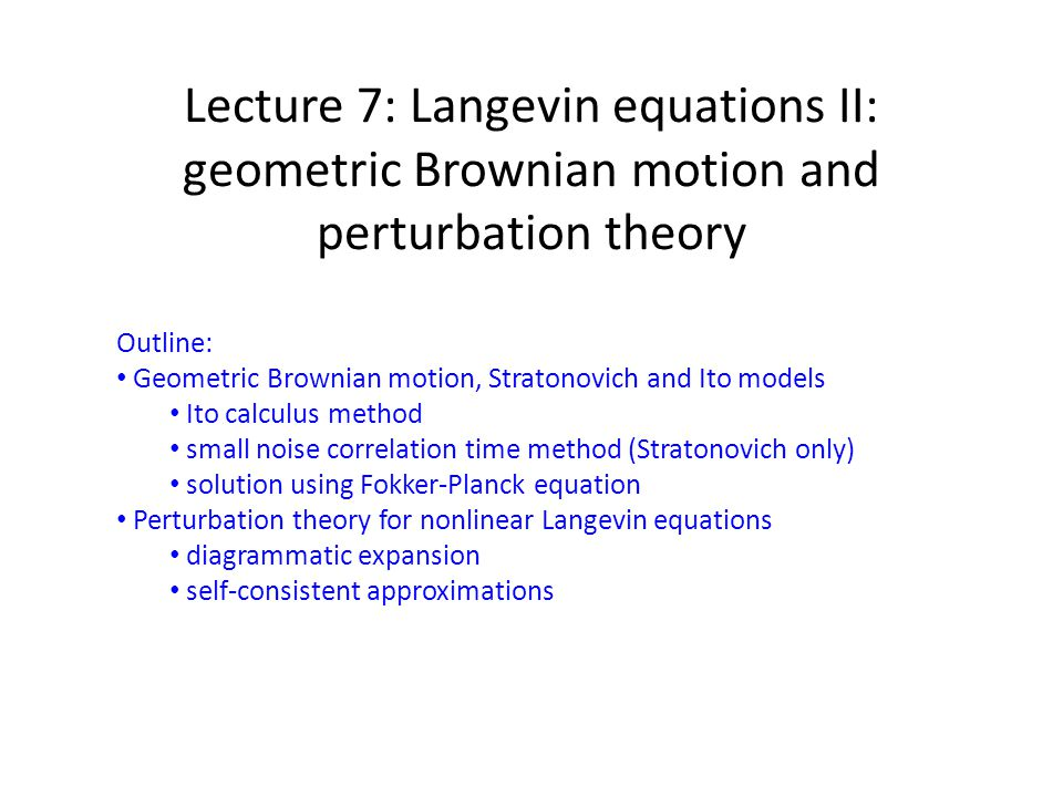 geometric Brownian motion, Ito calculus with Stratonovich convention Recall extra drift