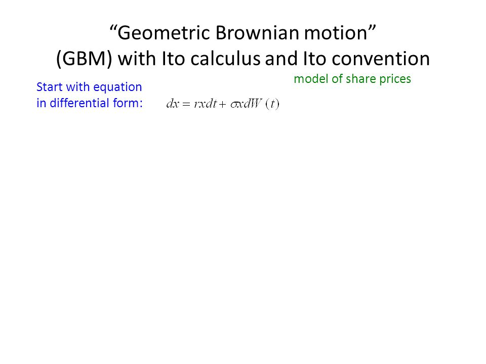 GBM, Ito convention, using Fokker-Planck (Finally), the FP equation for the Ito convention can be written