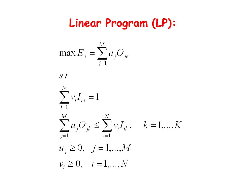 Linear Program (LP):