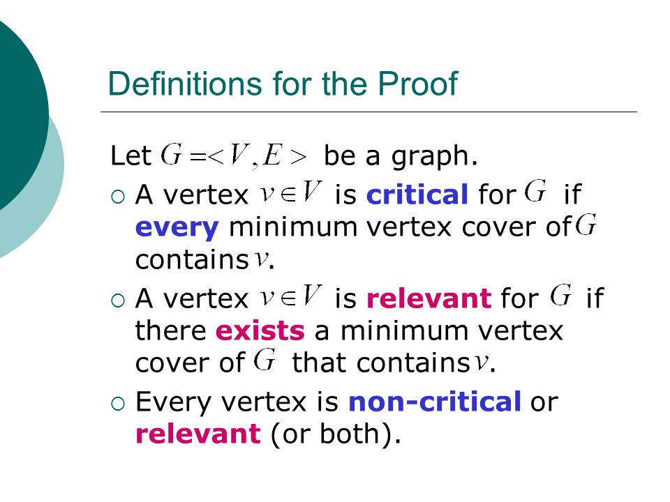 Definitions for the Proof Let be a graph.