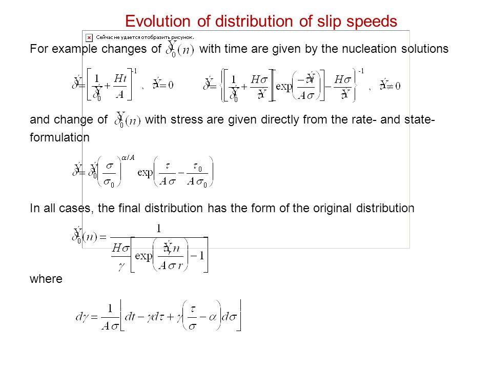 For example changes of with time are given by the nucleation solutions and change of with stress are given directly from the rate- and state- formulat