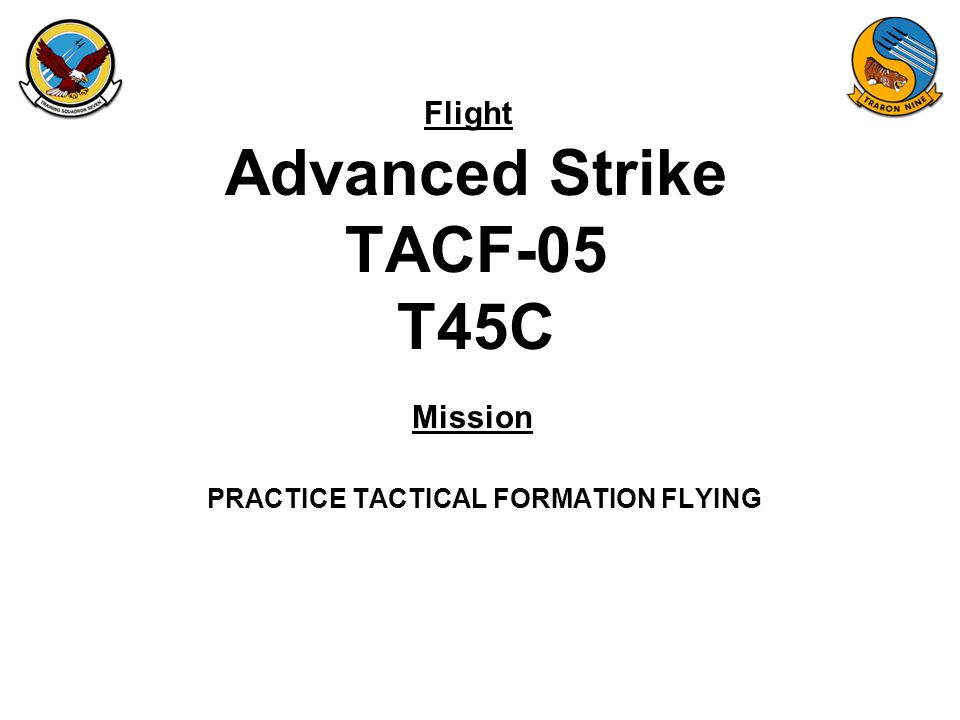 TACF-05 ORM Operational Requirements / Limitations –Crew Rest / Crew Day / Work Week –R&I –IP Currency (SOP) –Warm Up Eligibility –Previous Flight Incomplete.