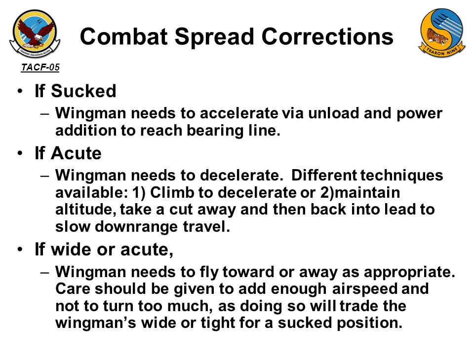 TACF-05 Check Turns –Into Turn will make you acute.