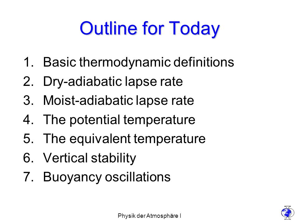 Physik der Atmosphäre I The vertical structure of the atmosphere