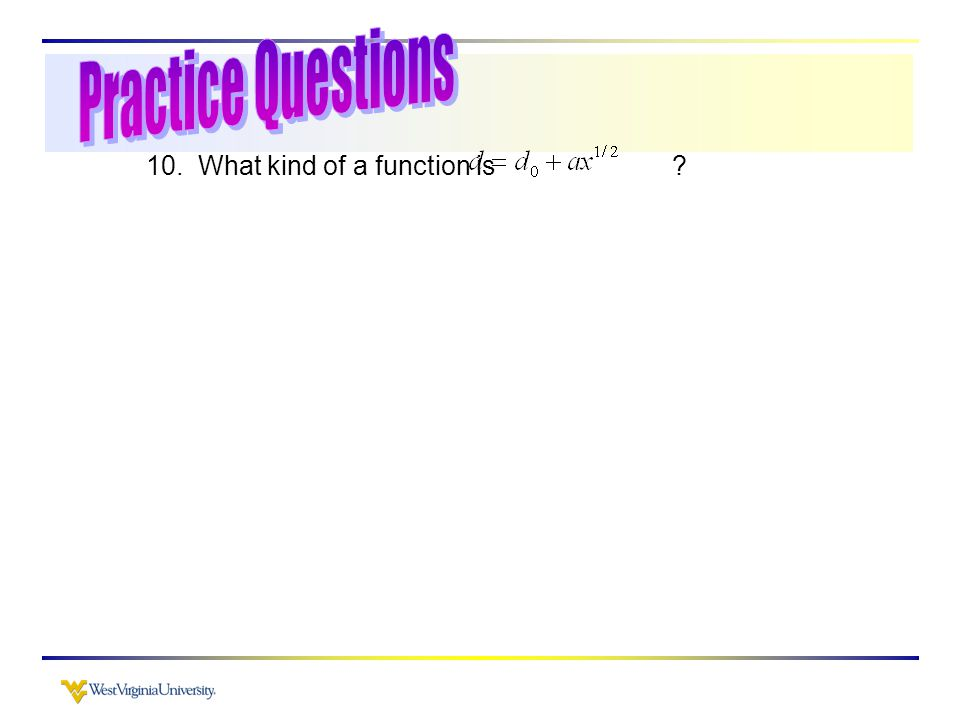10. What kind of a function is ?