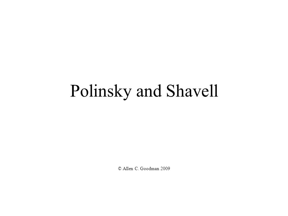 Polinsky and Shavell © Allen C. Goodman 2009