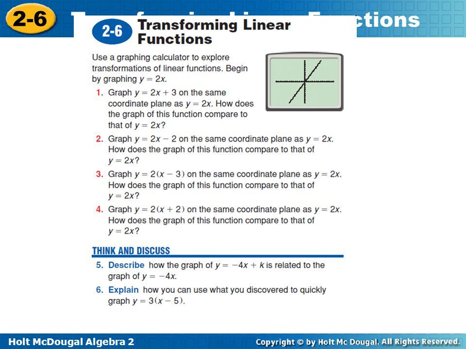 Holt McDougal Algebra 2 2-6 Transforming Linear Functions Explore