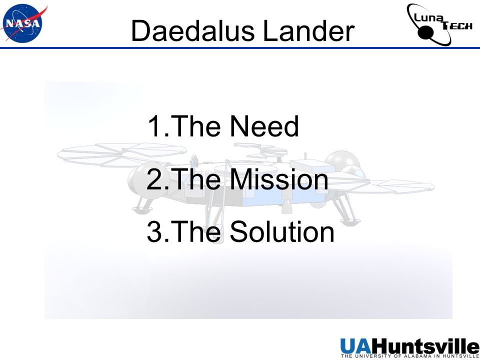 Daedalus Lander Simple, Adaptable, Autonomous Lander Solar Cell and Li-Ion Battery Power Semi-passive Thermal System Ka-Band and UHF Communications System Lunar Penetrator Exploration System (LPES) Fire and Forget