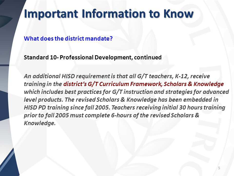 5 Important Information to Know What does the district mandate.