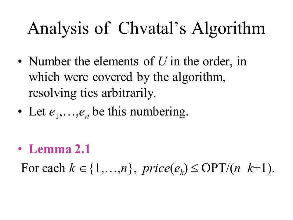 The Layer Algorithm 0) Input (G = (V, E), w: V → Q + ) 1) Sol  , i  0, w′(v)  w(v), V 0  V – D 0 (D 0 ={v  V |deg(v)=0}) 2) While V i   do: w′(v)  w′(v) – t i (v) Sol  Sol  W i (W i ={v  V i |w′(v)=0}) V i+1  V i – W i i  i+1 V i  V i – D i (D i ={v  G i |deg(v)=0}) 3)Output (Sol)