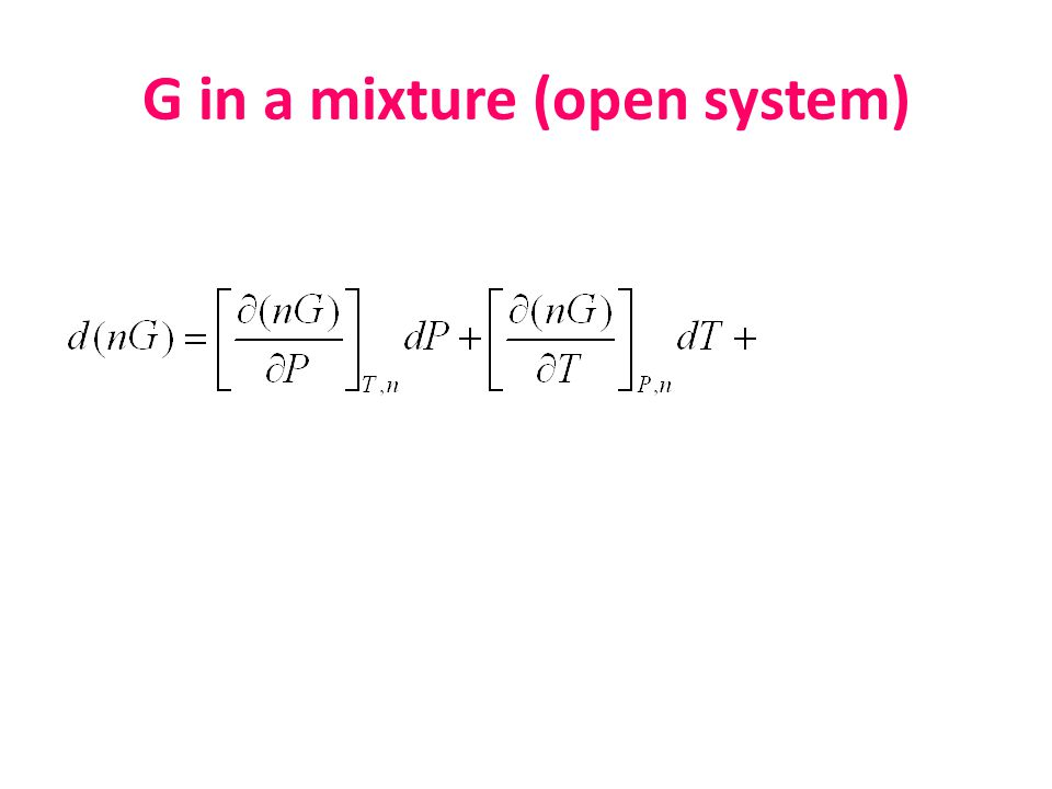 G in a mixture (open system)