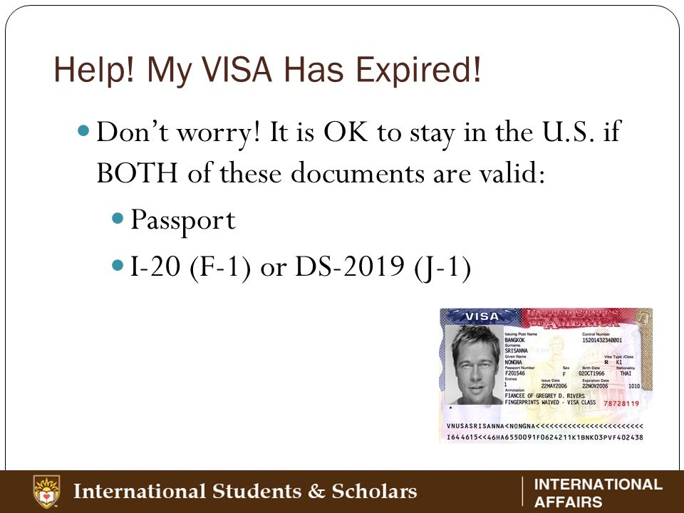 Help. My VISA Has Expired. Don't worry. It is OK to stay in the U.S.