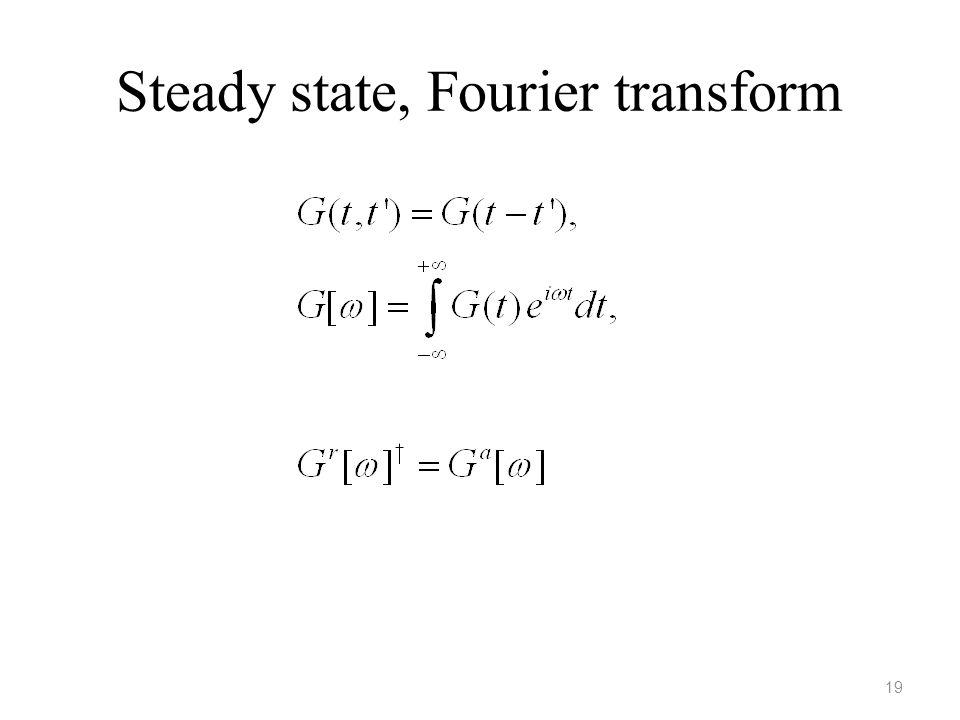 Steady state, Fourier transform 19