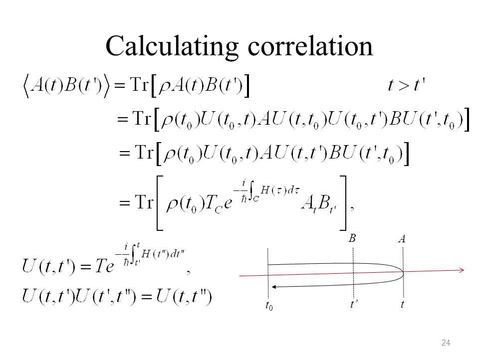 Calculating correlation 24 t0t0 t't B A