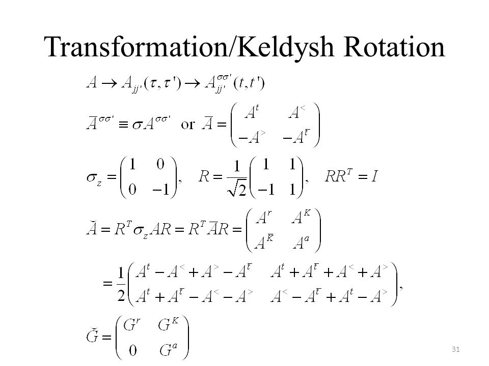 Transformation/Keldysh Rotation 31