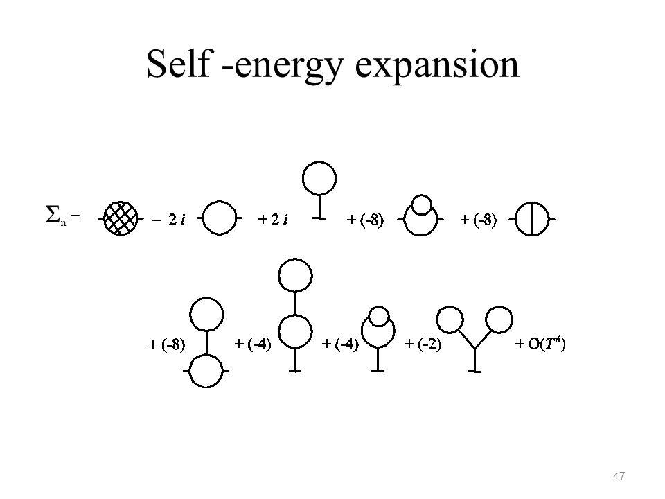 Self -energy expansion 47 Σ n =