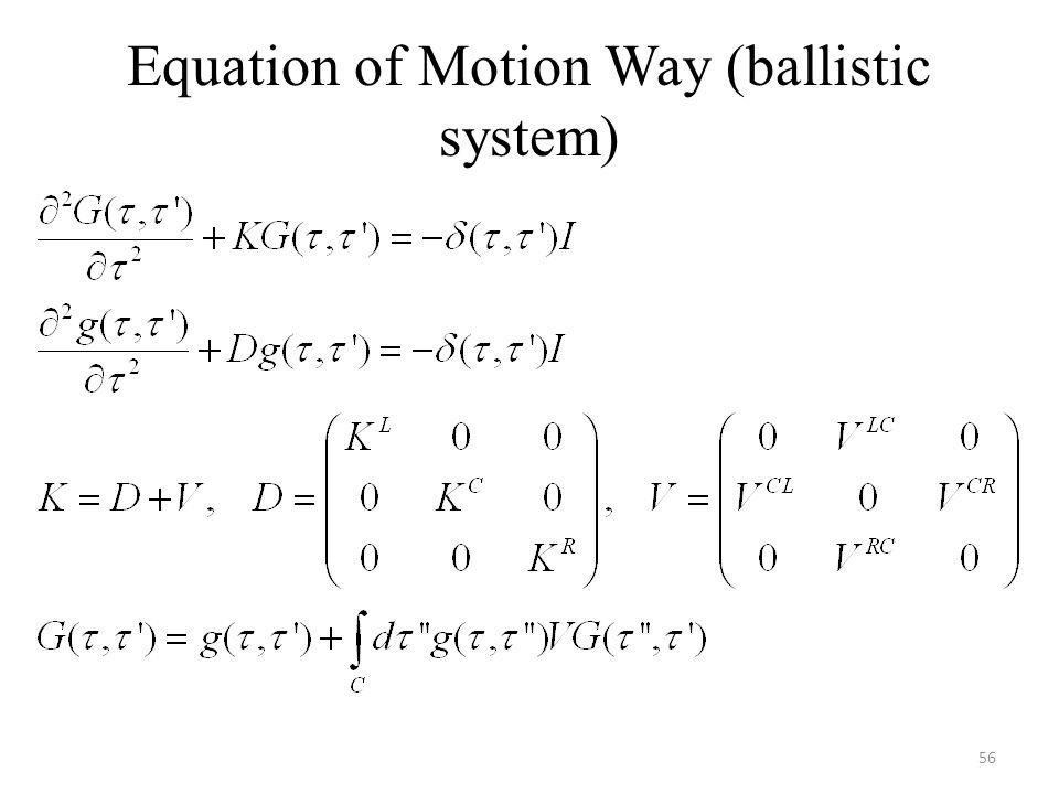 Equation of Motion Way (ballistic system) 56