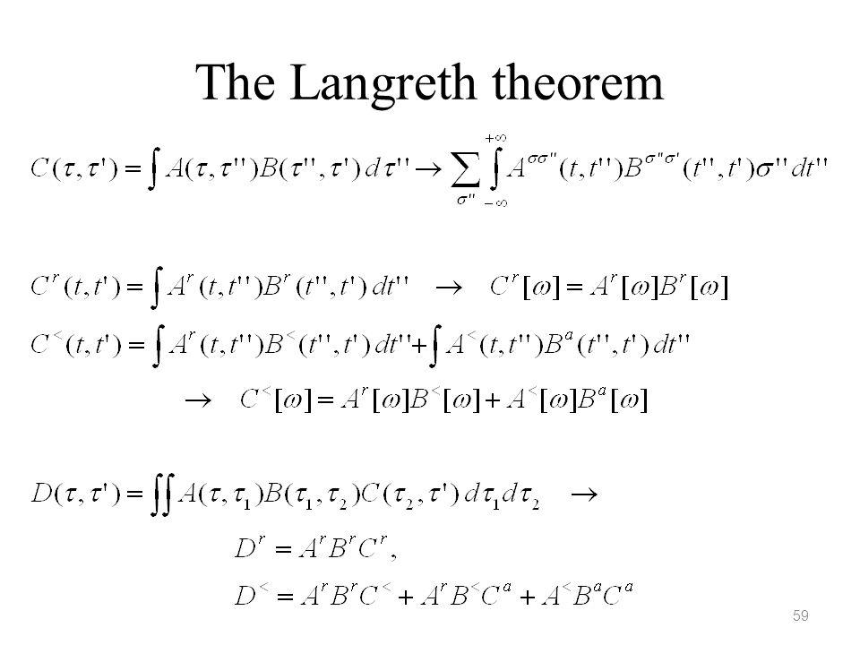 The Langreth theorem 59
