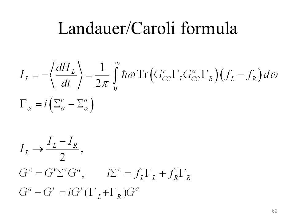 Landauer/Caroli formula 62