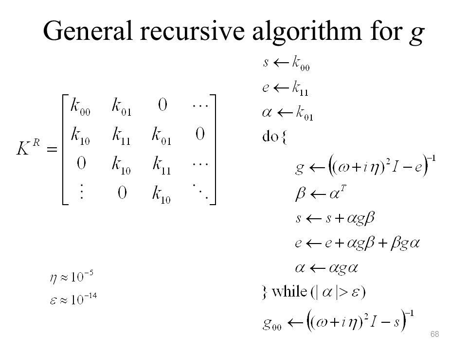 General recursive algorithm for g 68