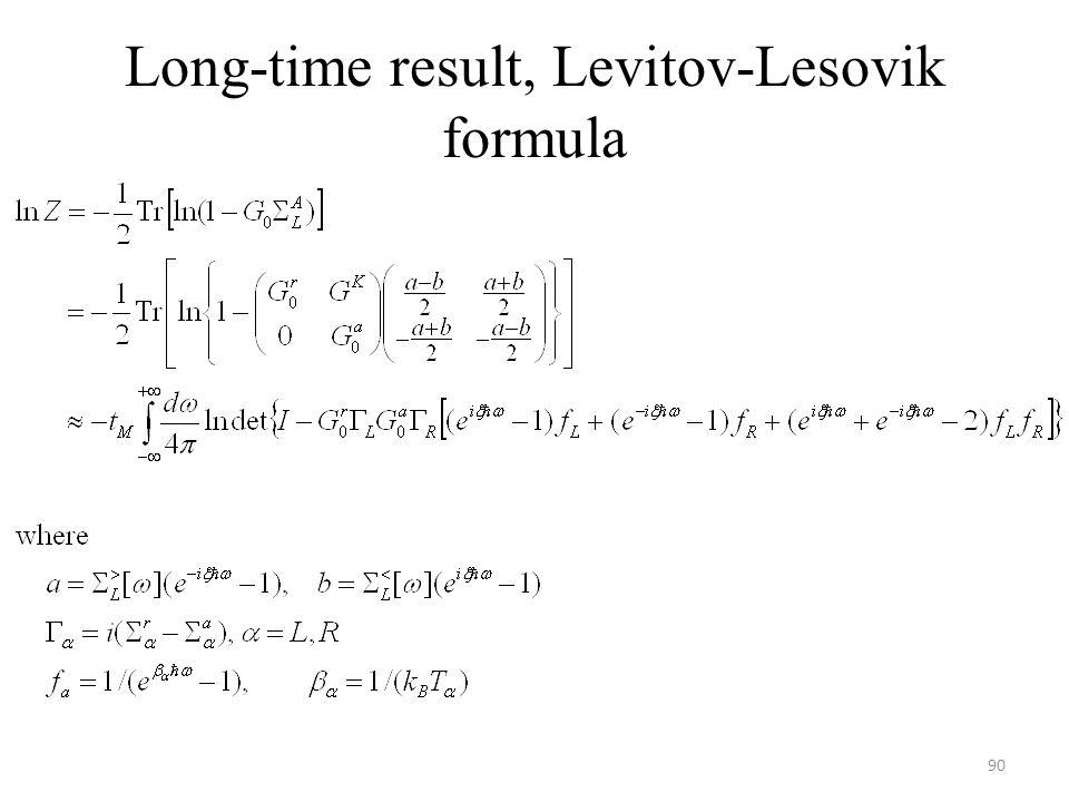 Long-time result, Levitov-Lesovik formula 90
