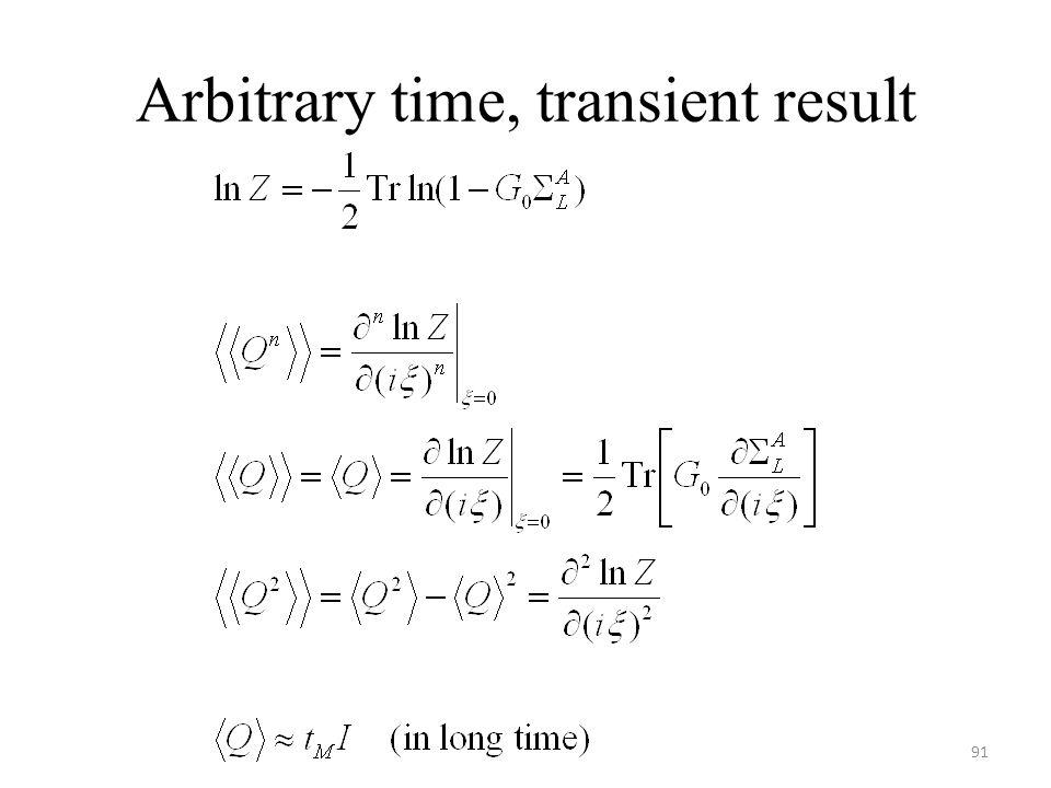 Arbitrary time, transient result 91