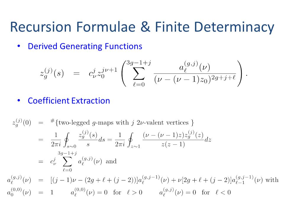 Recursion Formulae & Finite Determinacy Derived Generating Functions Coefficient Extraction