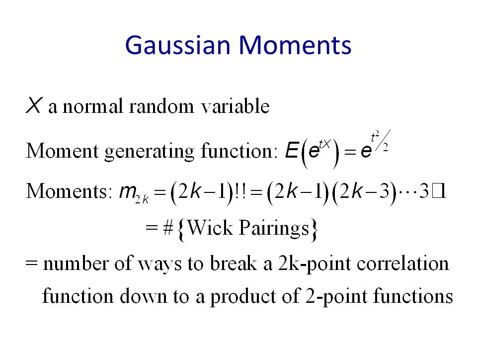 Gaussian Moments