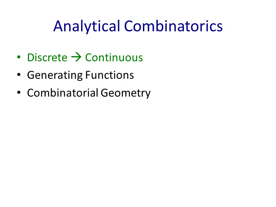 Analytical Combinatorics Discrete  Continuous Generating Functions Combinatorial Geometry