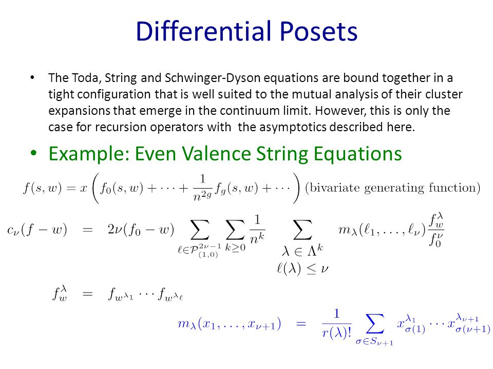 Differential Posets The Toda, String and Schwinger-Dyson equations are bound together in a tight configuration that is well suited to the mutual analysis of their cluster expansions that emerge in the continuum limit.