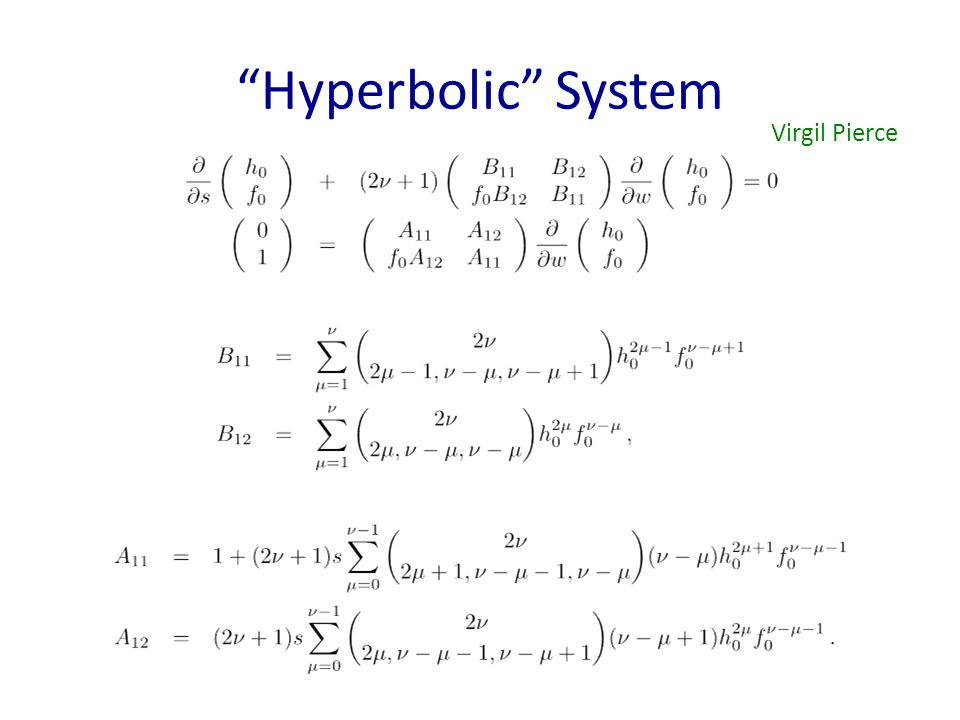 Hyperbolic System Virgil Pierce