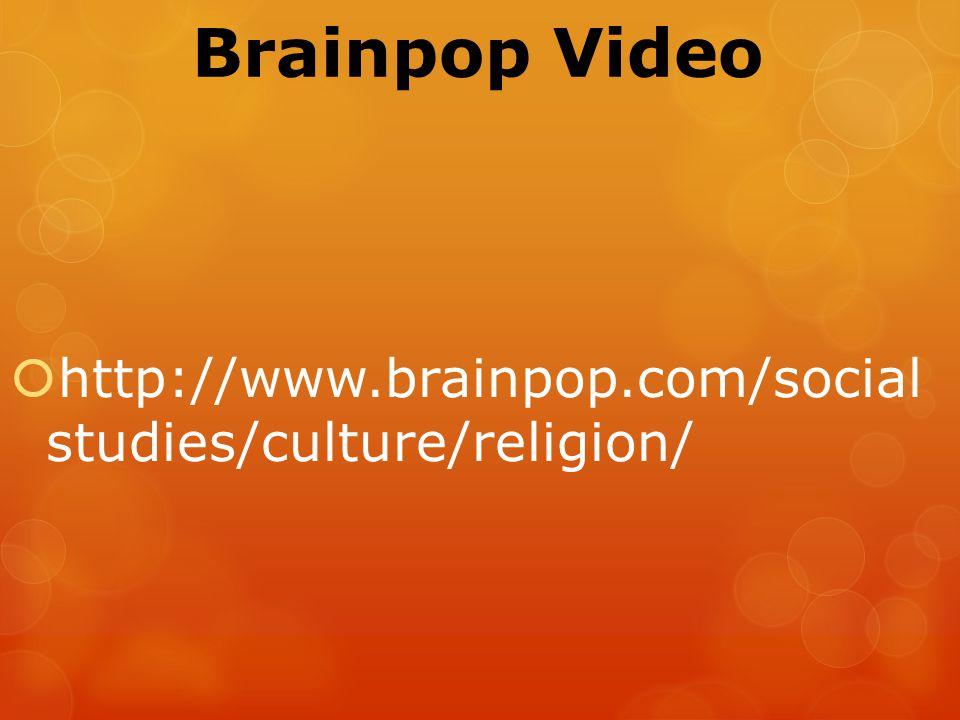 Brainpop Video  http://www.brainpop.com/social studies/culture/religion/