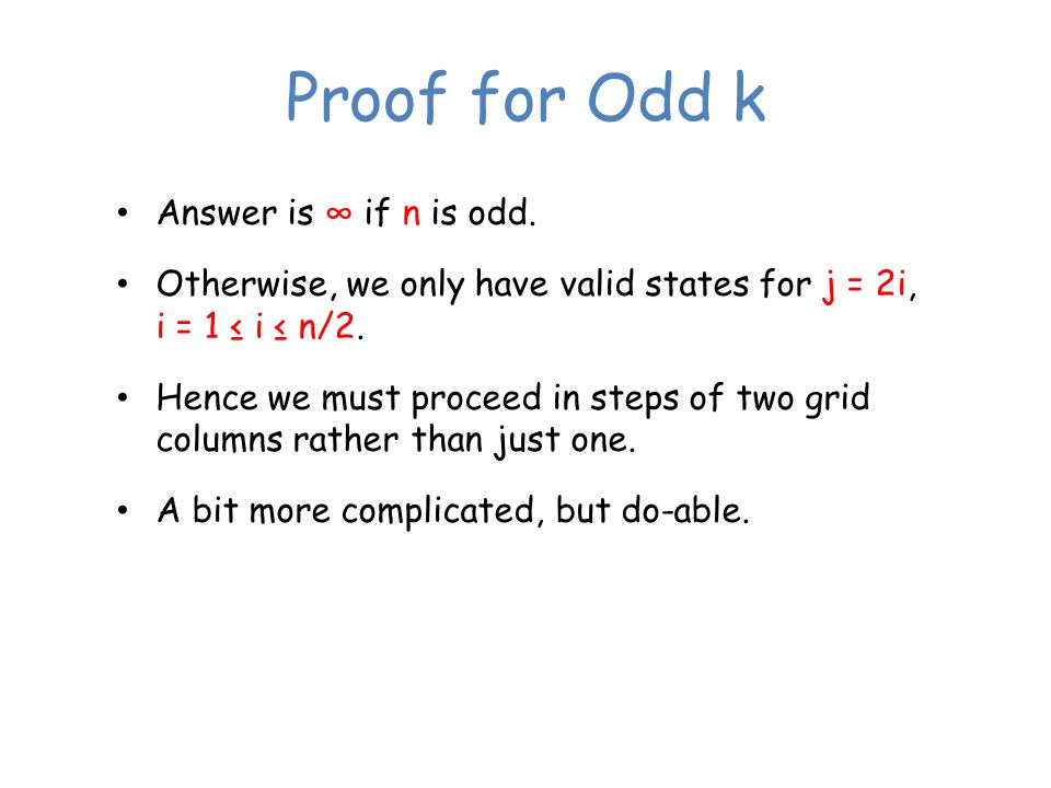Proof for Odd k Answer is ∞ if n is odd.