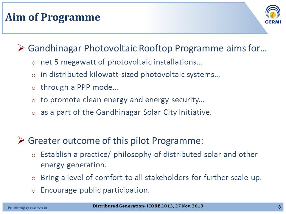 D ISTRIBUTED G ENERATION SUCCESSFUL IMPLEMENTATION OF GRID-CONNECTED ROOFTOP PV PROGRAMMES 27 November 2013 ICORE 2013