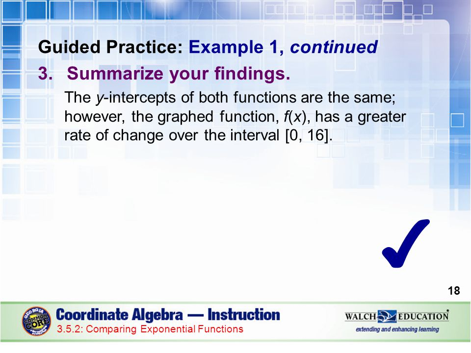 Guided Practice: Example 1, continued 3.Summarize your findings.