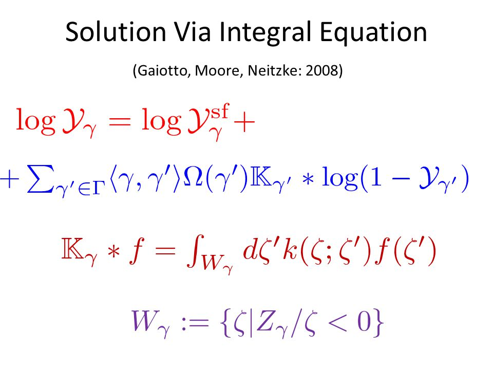 Solution Via Integral Equation (Gaiotto, Moore, Neitzke: 2008)