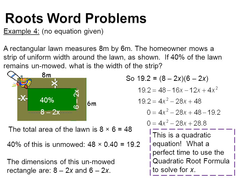 Example 4: (no equation given) A rectangular lawn measures 8m by 6m.