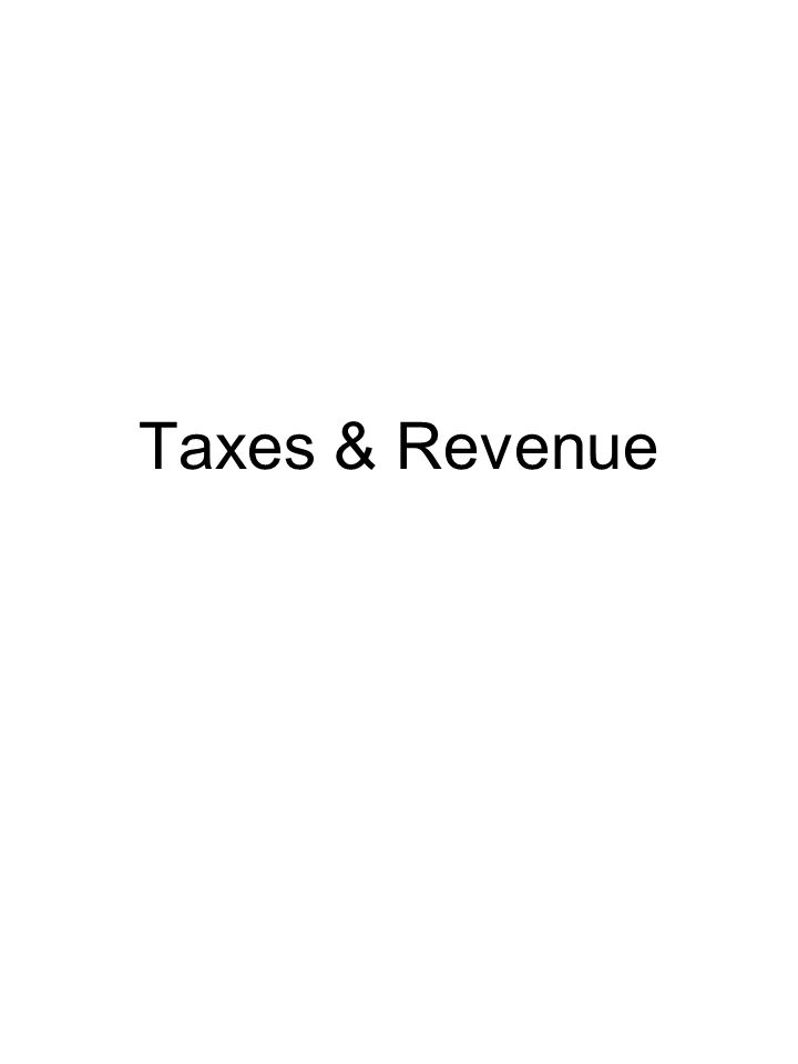 Taxes & Revenue