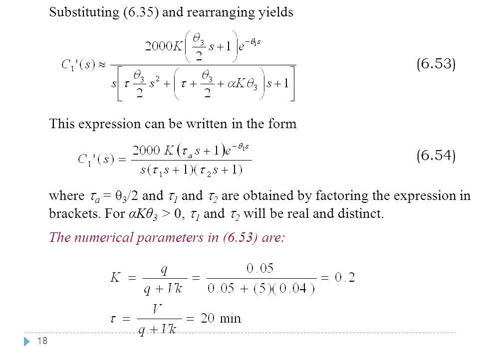 18 Chapter 6 Substituting (6.35) and rearranging yields (6.53) This expression can be written in the form (6.54) where  a = θ 3 /2 and  1 and  2 ar
