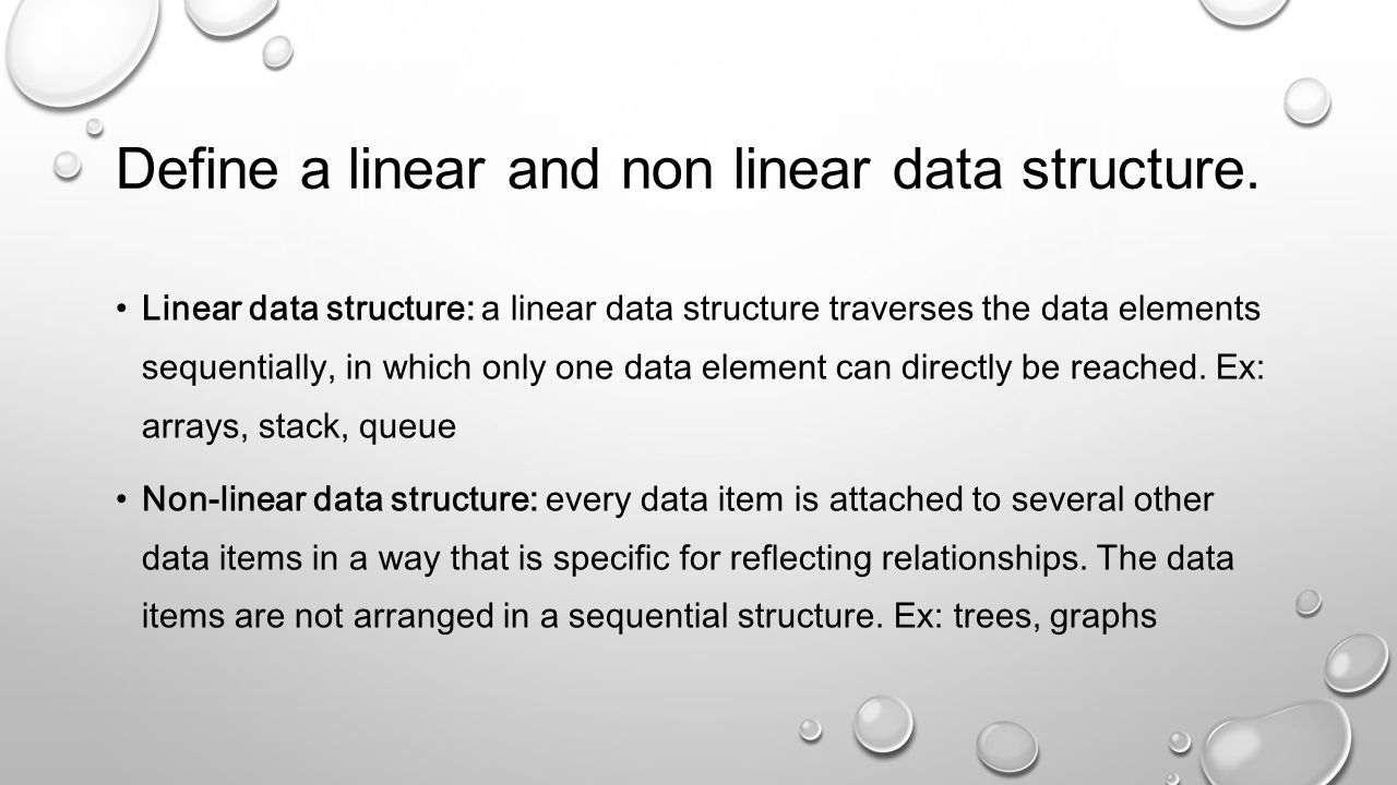 Describe tree data structures A recursive data structure, which consists of nodes, connected with edges.