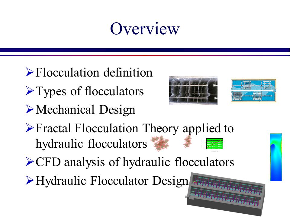 What is Flocculation.
