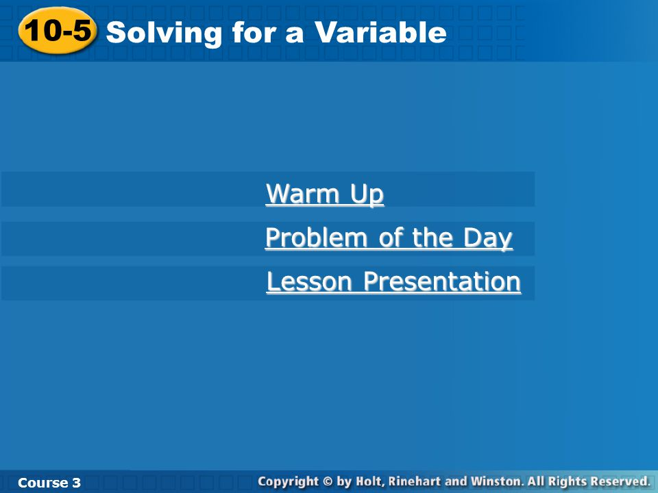 Lesson Quiz: Part 1 Solve for the indicated variable.
