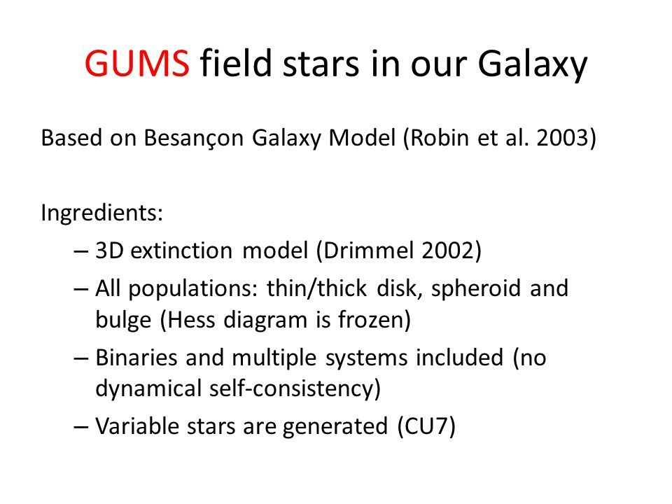 GUMS field stars in our Galaxy Based on Besançon Galaxy Model (Robin et al.