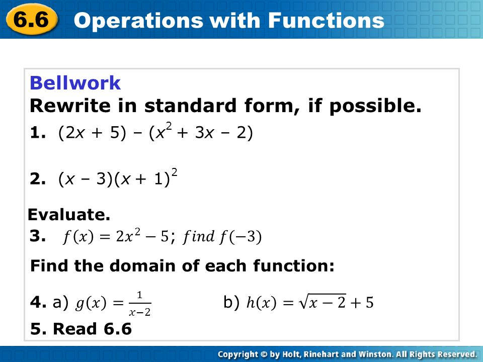 6.6 Operations with Functions Be careful not to confuse the notation for multiplication of functions with composition fg(x) ≠ f ( g(x) ) Caution!