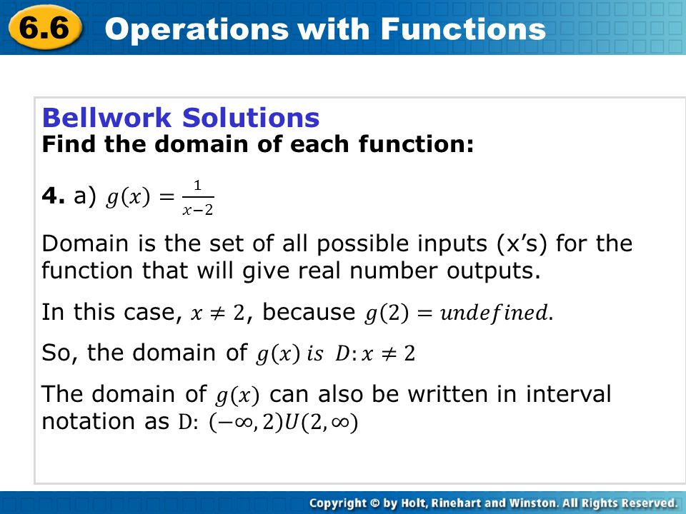 6.6 Operations with Functions Given f(x) = x + 2 and g(x) = x 2 – 4, find each function and its domain.