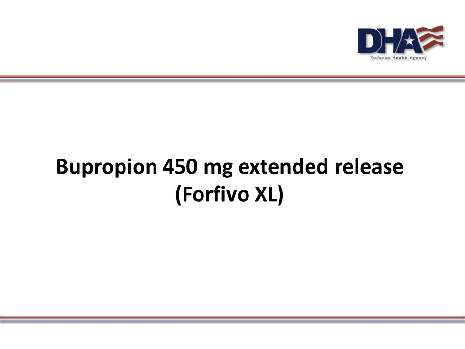 Bupropion 450 mg extended release (Forfivo XL)